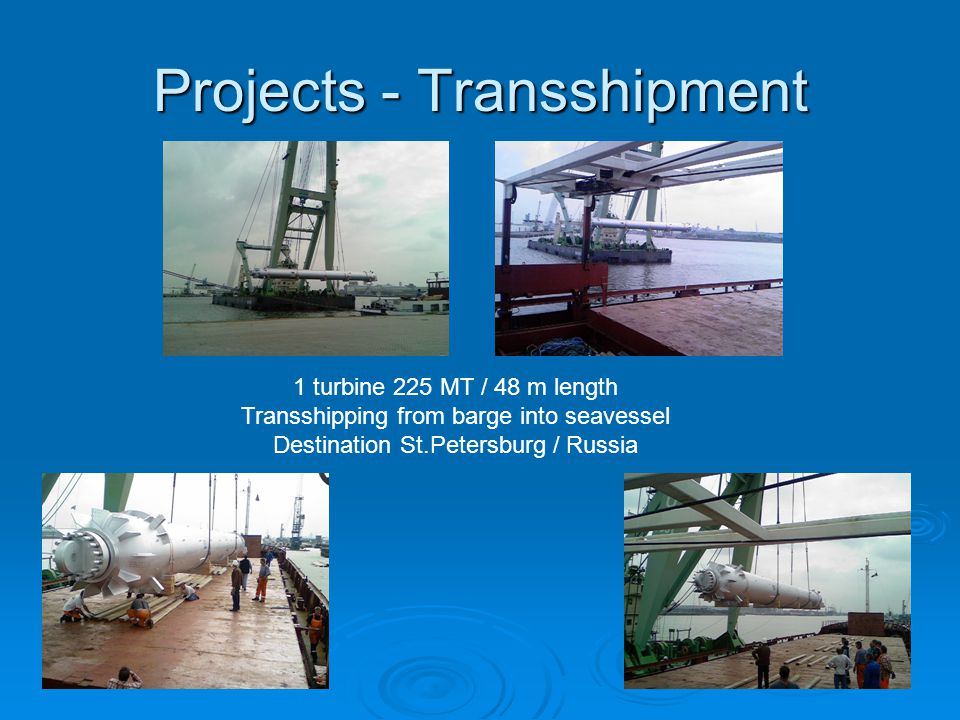 Projects - Transshipment