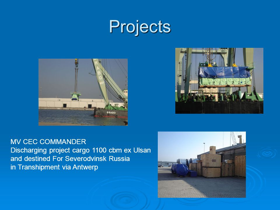 Projects MV CEC COMMANDER Discharging project cargo 1100 cbm ex Ulsan