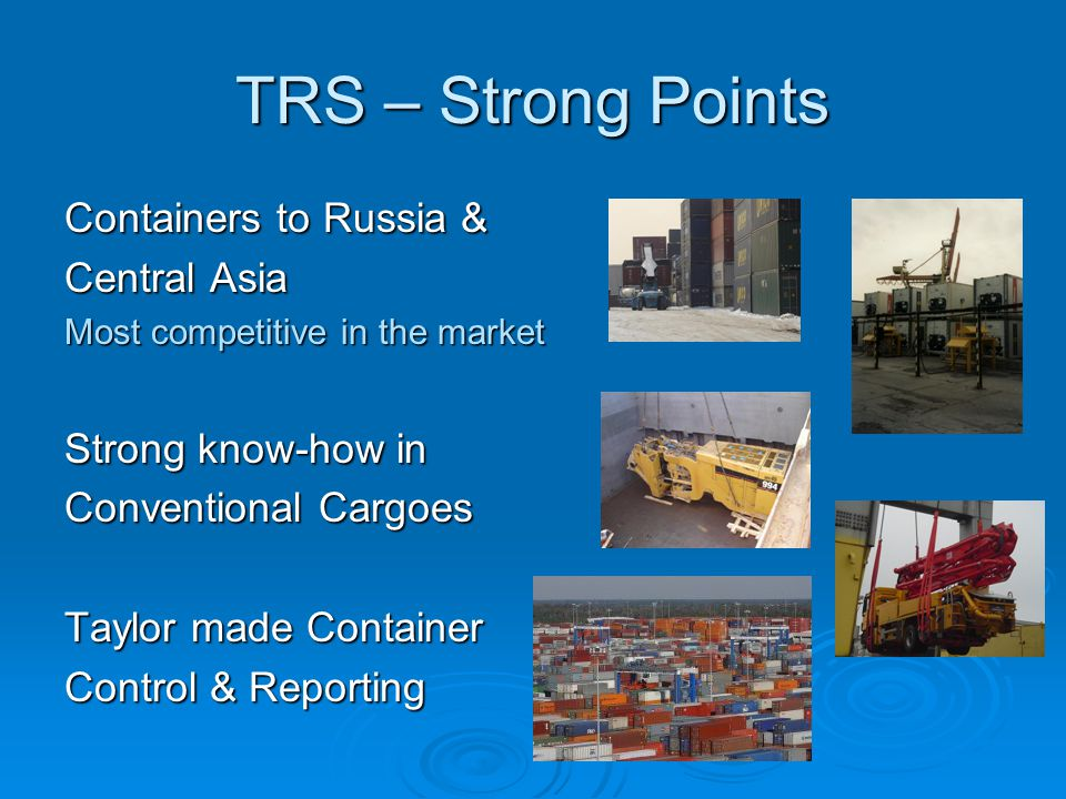 TRS – Strong Points Containers to Russia & Central Asia