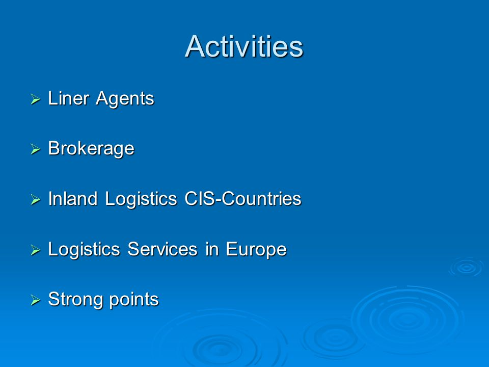 Activities Liner Agents Brokerage Inland Logistics CIS-Countries