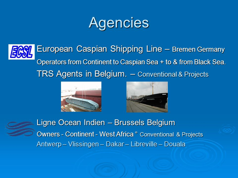Agencies European Caspian Shipping Line – Bremen Germany