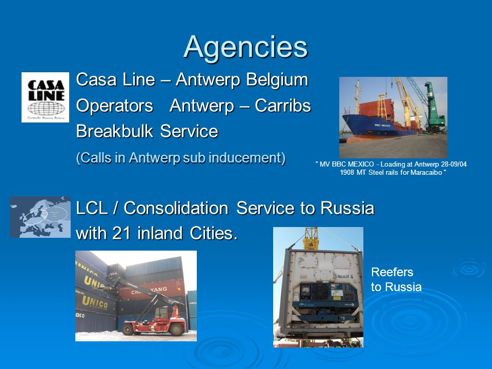 Agencies Casa Line – Antwerp Belgium Operators Antwerp – Carribs
