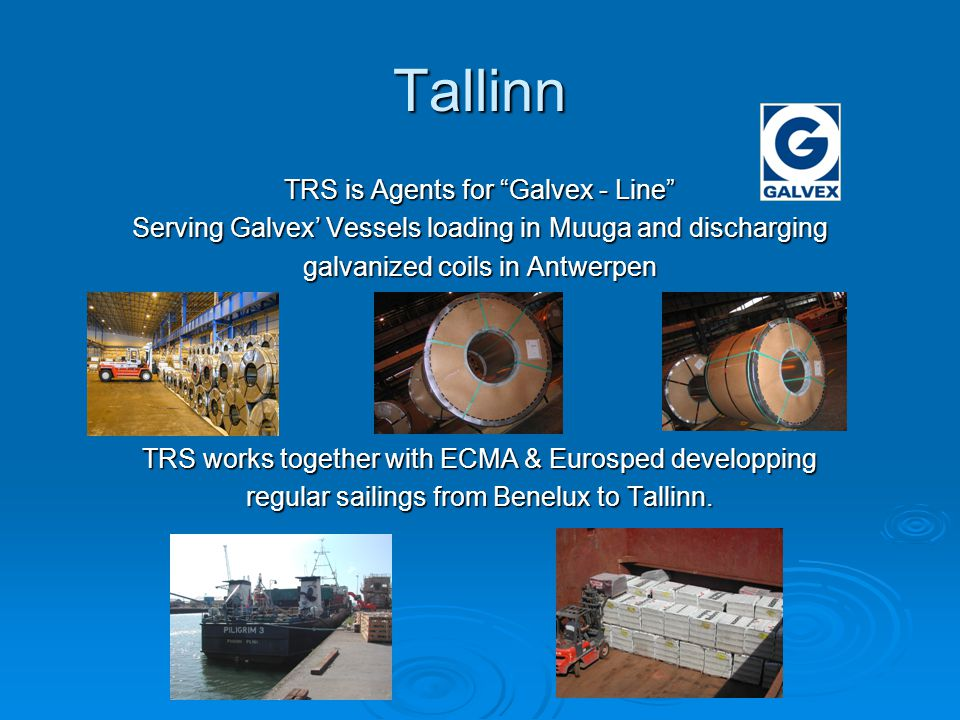Tallinn TRS is Agents for Galvex - Line