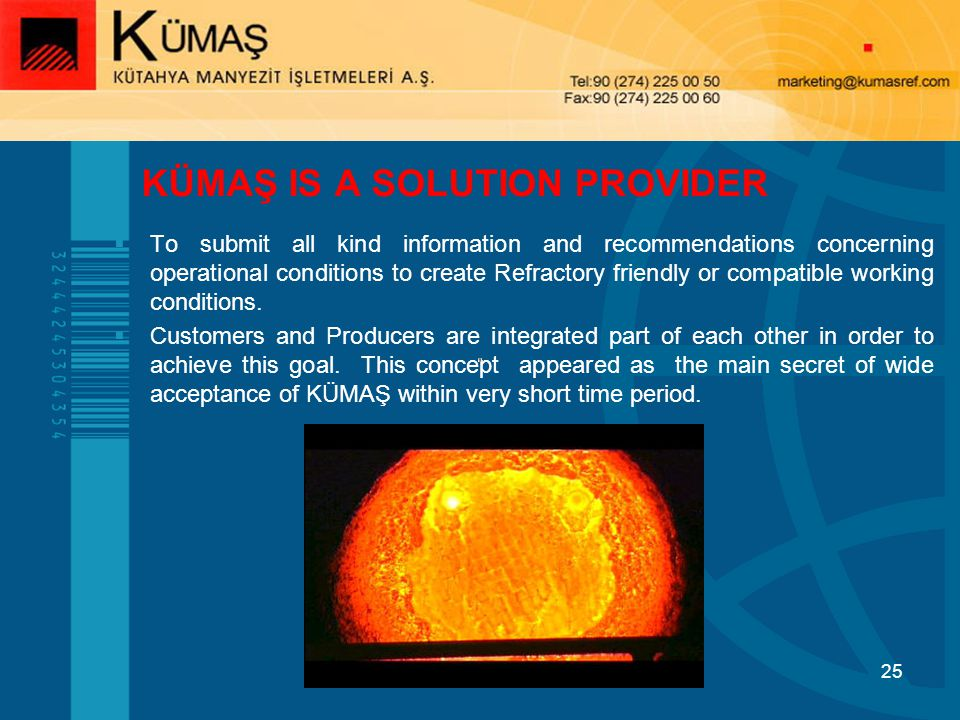 KÜMAŞ IS A SOLUTION PROVIDER
