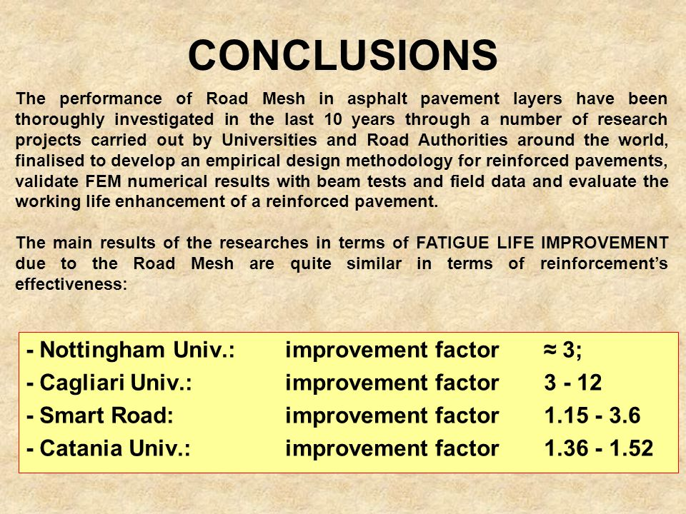 CONCLUSIONS - Nottingham Univ.: improvement factor ≈ 3;