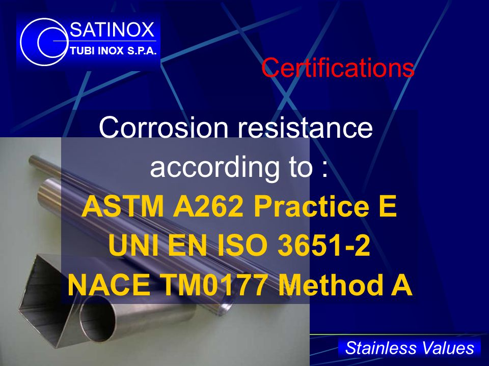 ASTM A262 Practice E UNI EN ISO 3651-2 NACE TM0177 Method A