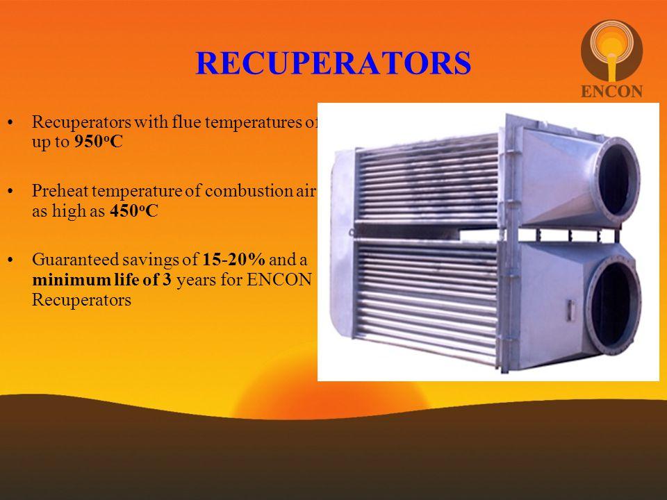 RECUPERATORS Recuperators with flue temperatures of up to 950oC