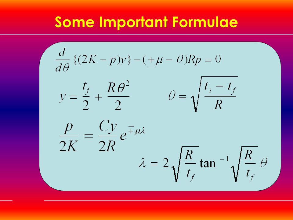 Some Important Formulae
