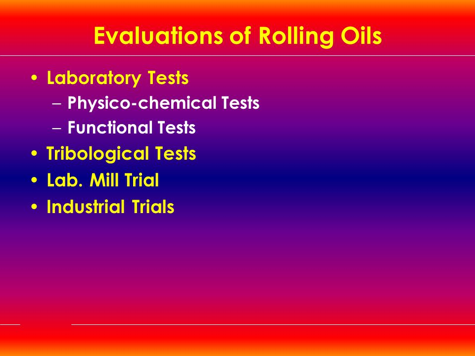 Evaluations of Rolling Oils