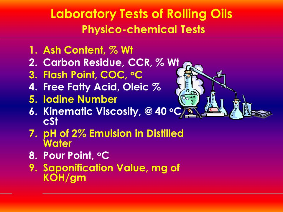 Laboratory Tests of Rolling Oils Physico-chemical Tests