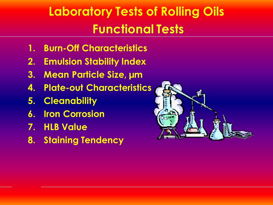 Laboratory Tests of Rolling Oils Functional Tests