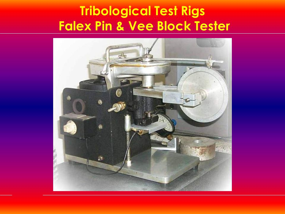 Tribological Test Rigs Falex Pin & Vee Block Tester