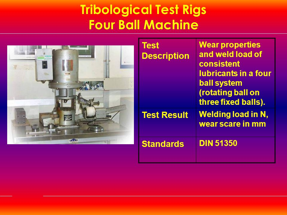 Tribological Test Rigs Four Ball Machine