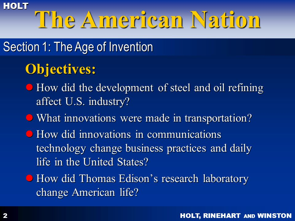 Objectives: Section 1: The Age of Invention