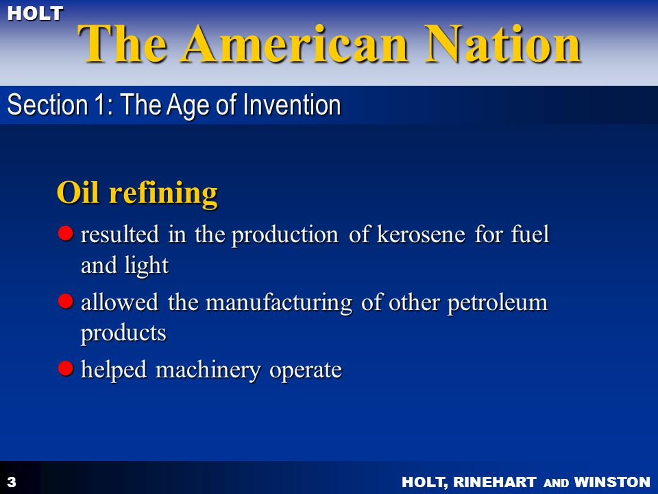 Oil refining Section 1: The Age of Invention