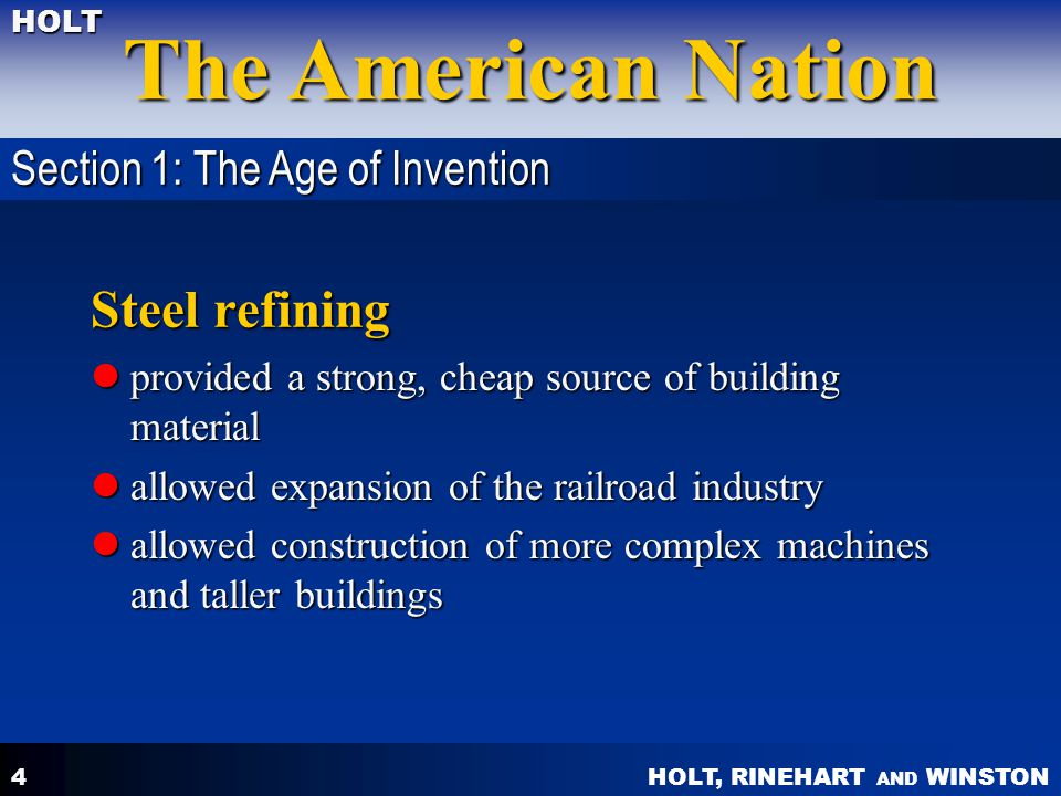 Steel refining Section 1: The Age of Invention