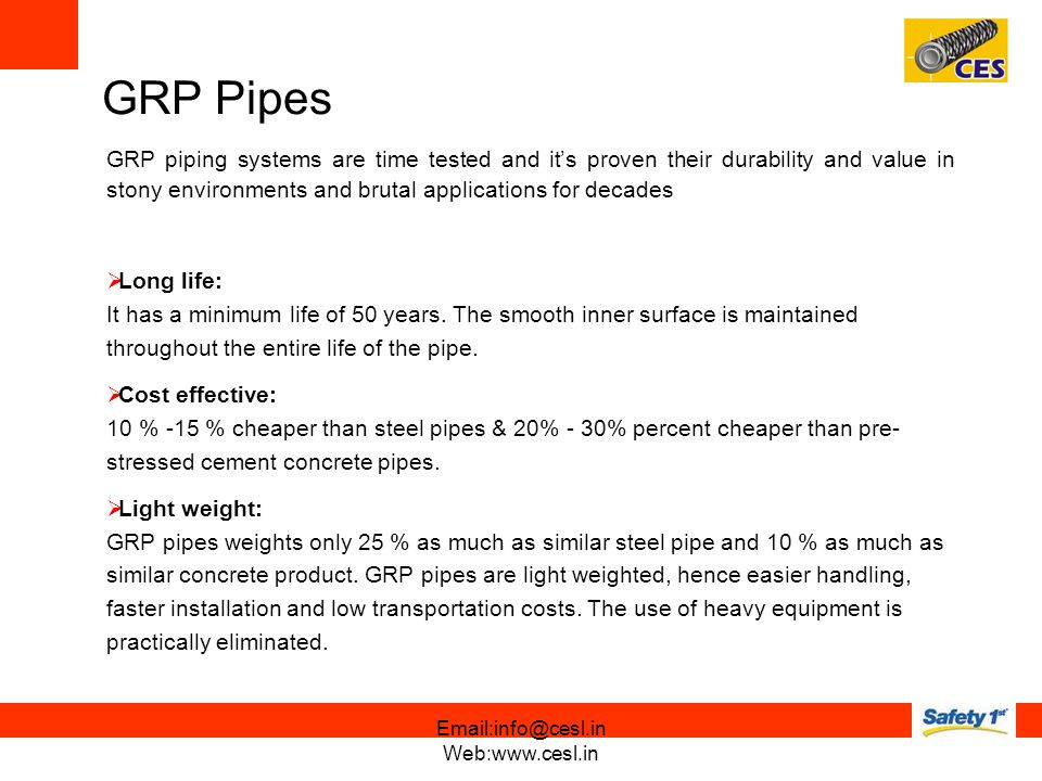 GRP Pipes GRP piping systems are time tested and it's proven their durability and value in stony environments and brutal applications for decades.