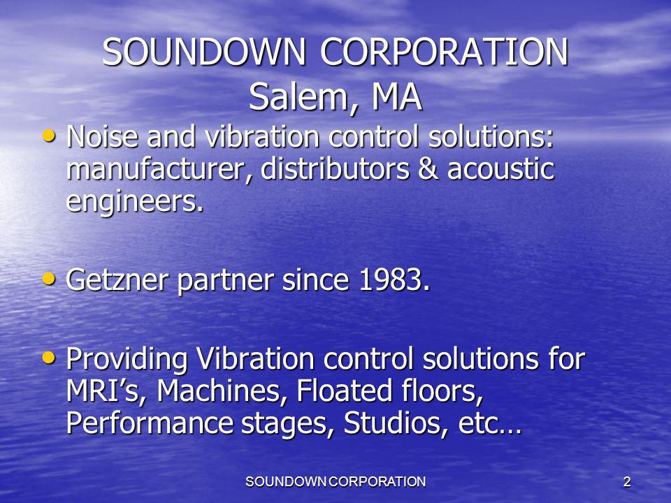 SOUNDOWN CORPORATION Salem, MA