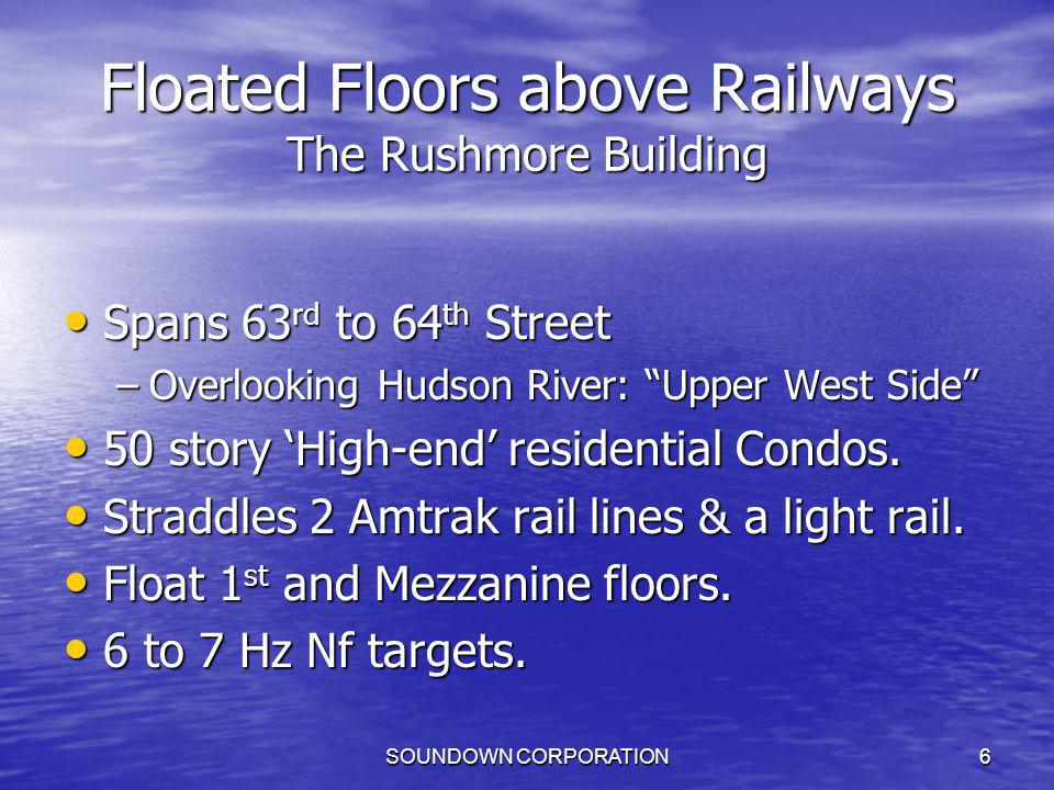Floated Floors above Railways The Rushmore Building