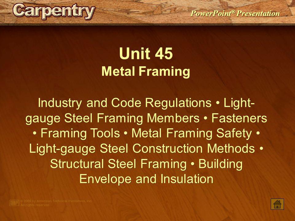 unit 45 metal framing - Metal Framing Tools