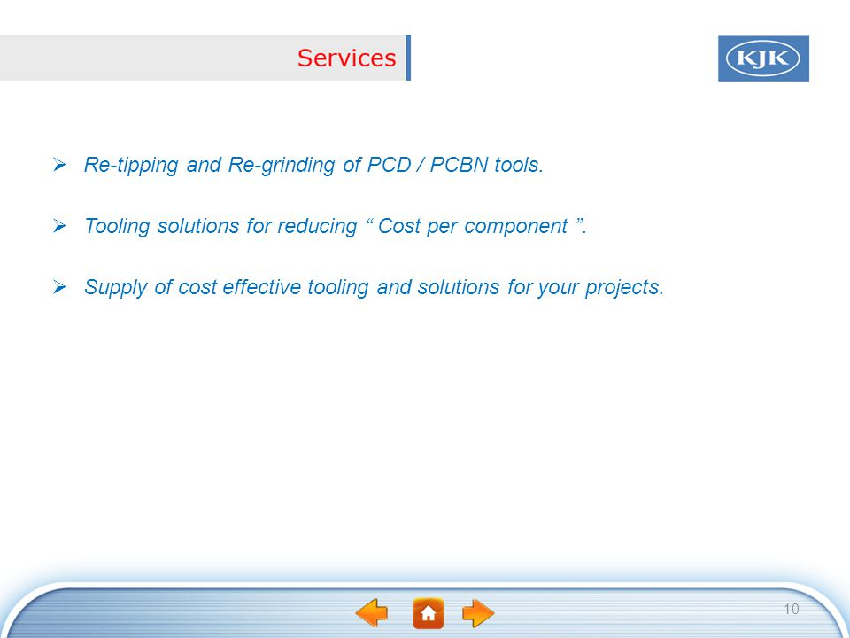 Re-tipping and Re-grinding of PCD / PCBN tools.