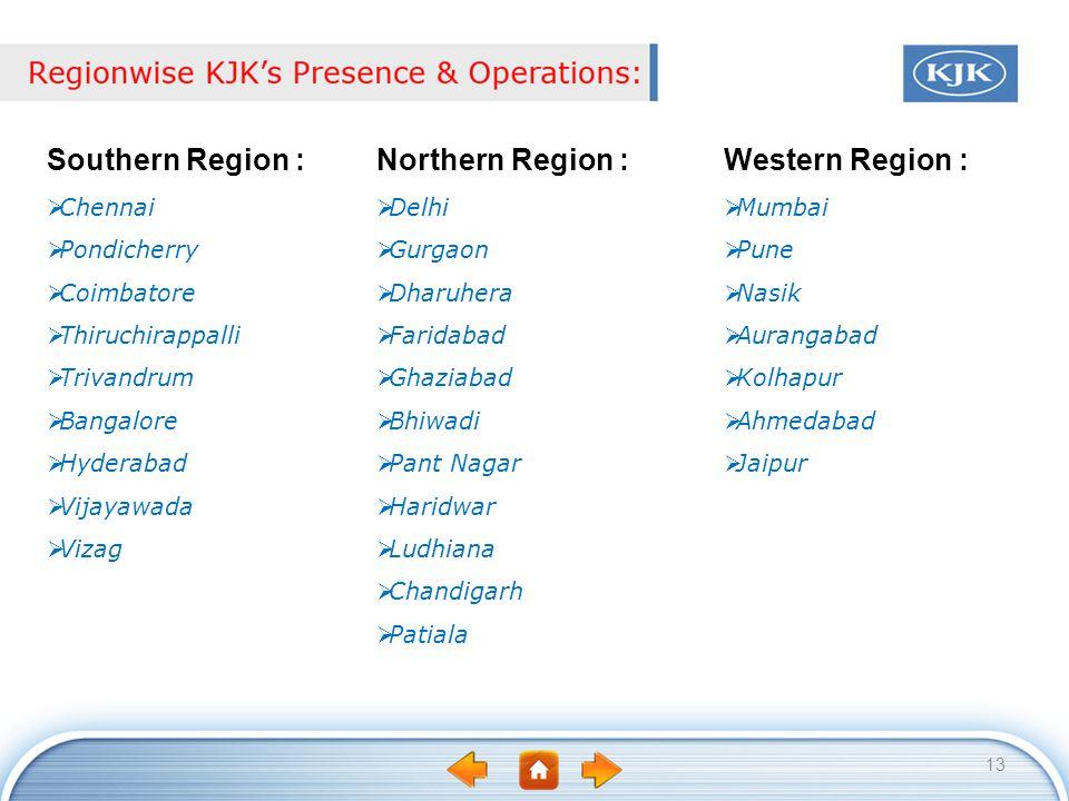Southern Region : Northern Region : Western Region : Chennai