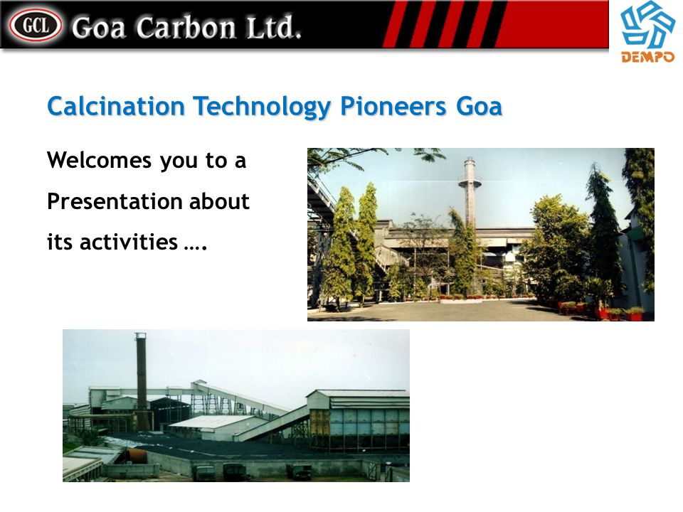 Calcination Technology Pioneers Goa
