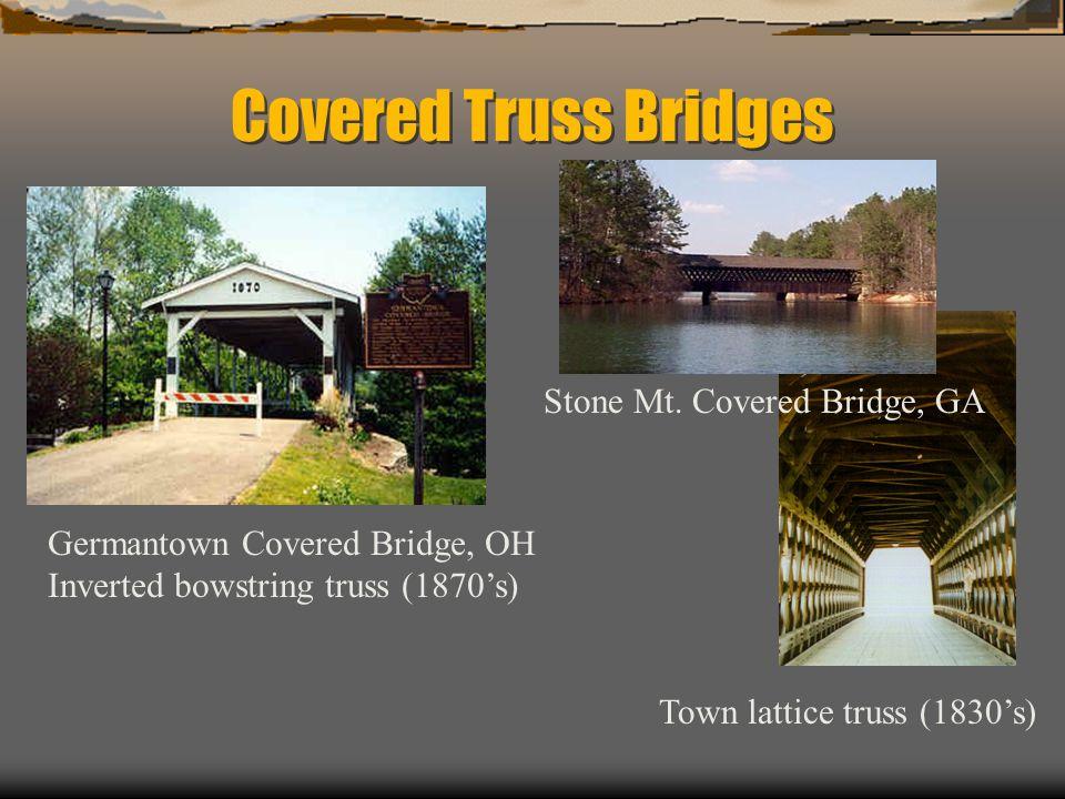 Covered Truss Bridges Stone Mt. Covered Bridge, GA