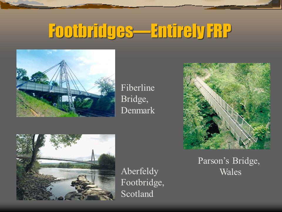 Footbridges—Entirely FRP