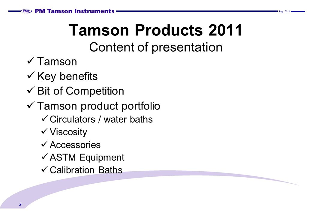 Tamson Products 2011 Content of presentation