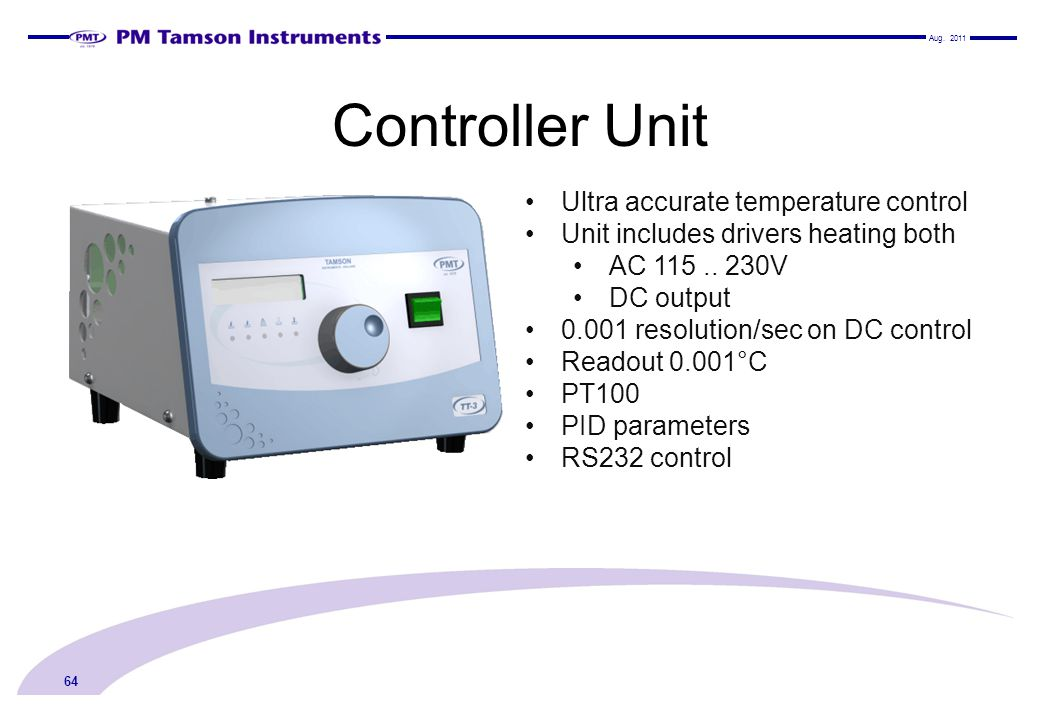 Controller Unit Ultra accurate temperature control