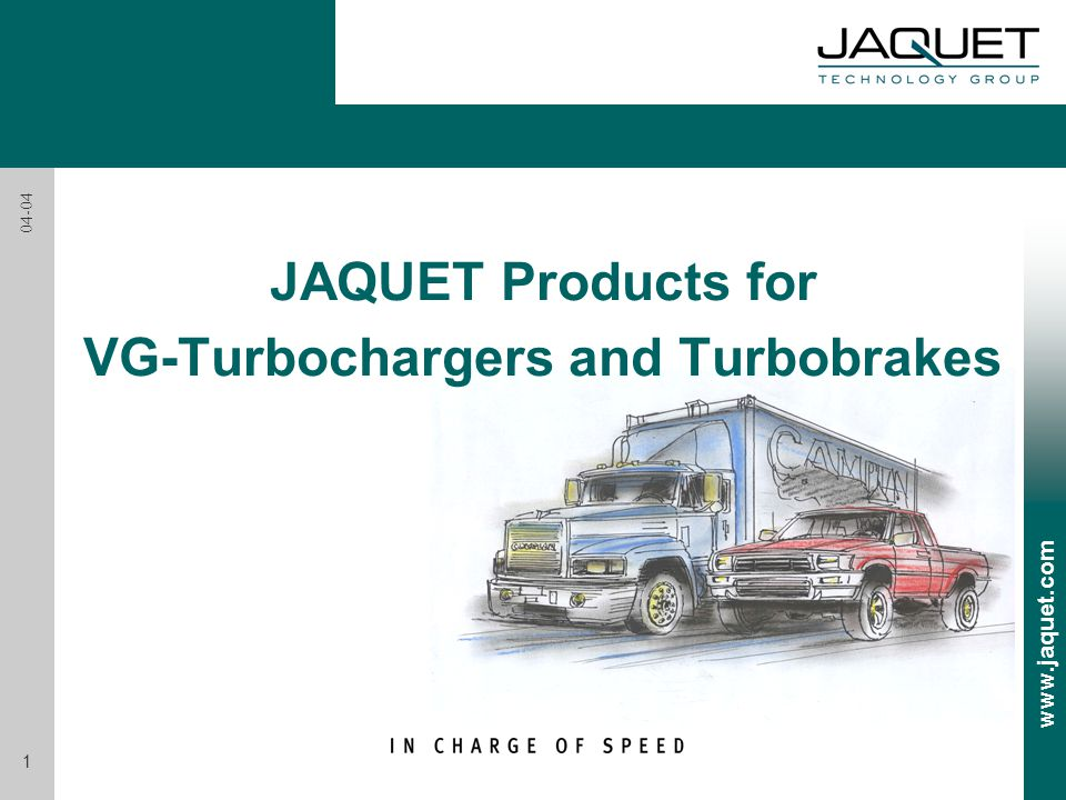 JAQUET Products for VG-Turbochargers and Turbobrakes
