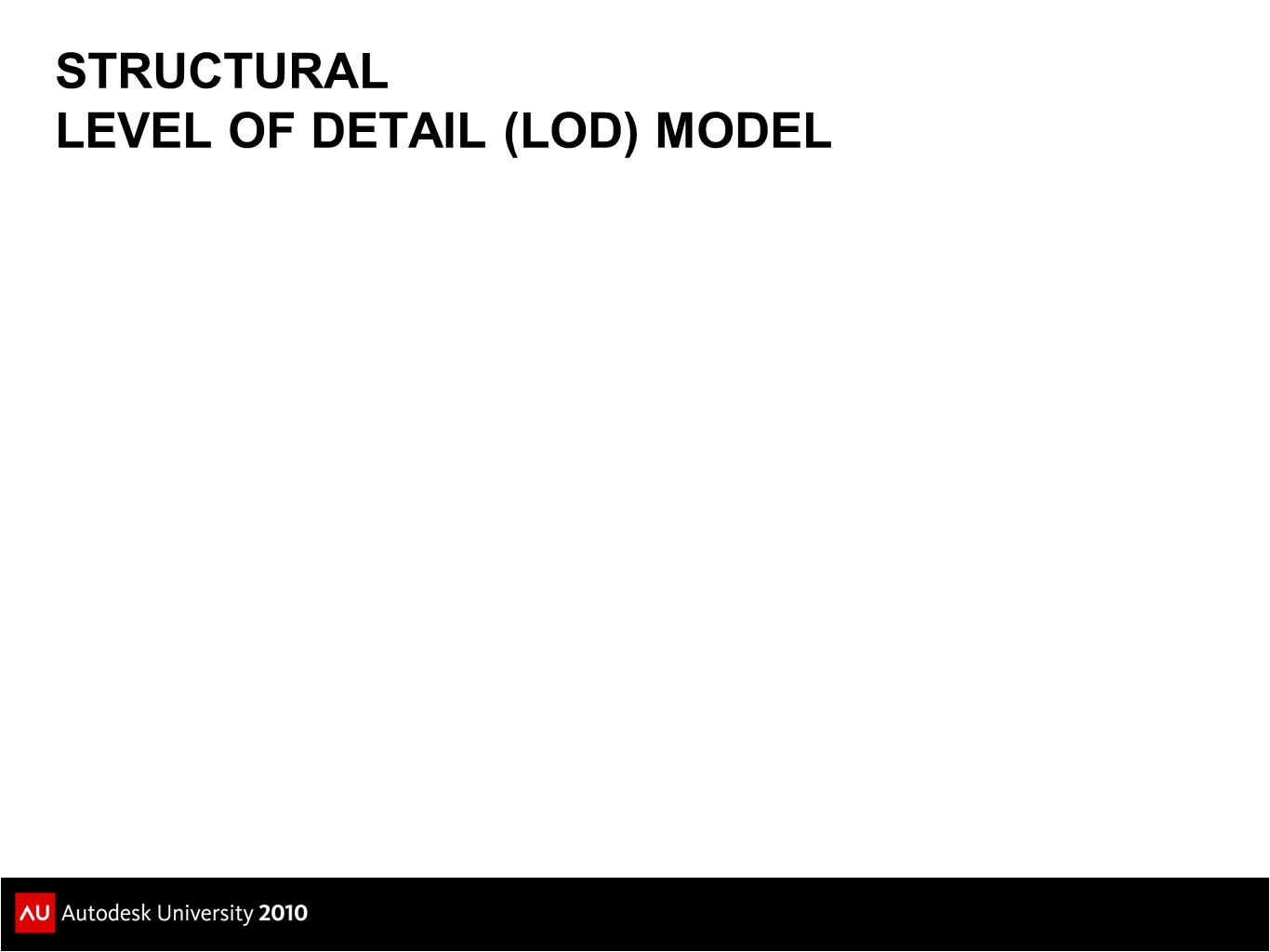 STRUCTURAL LEVEL OF DETAIL (LOD) MODEL