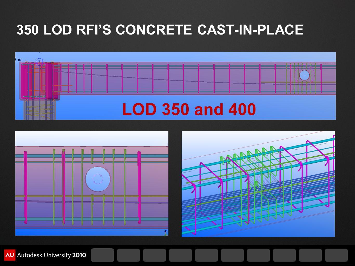350 LOD RFI'S CONCRETE CAST-IN-PLACE