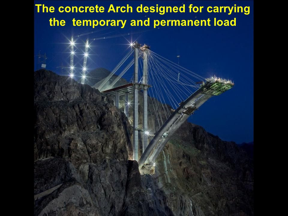 The concrete Arch designed for carrying the temporary and permanent load