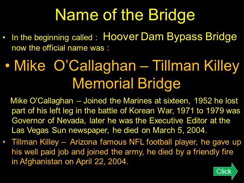 Mike O'Callaghan – Tillman Killey Memorial Bridge