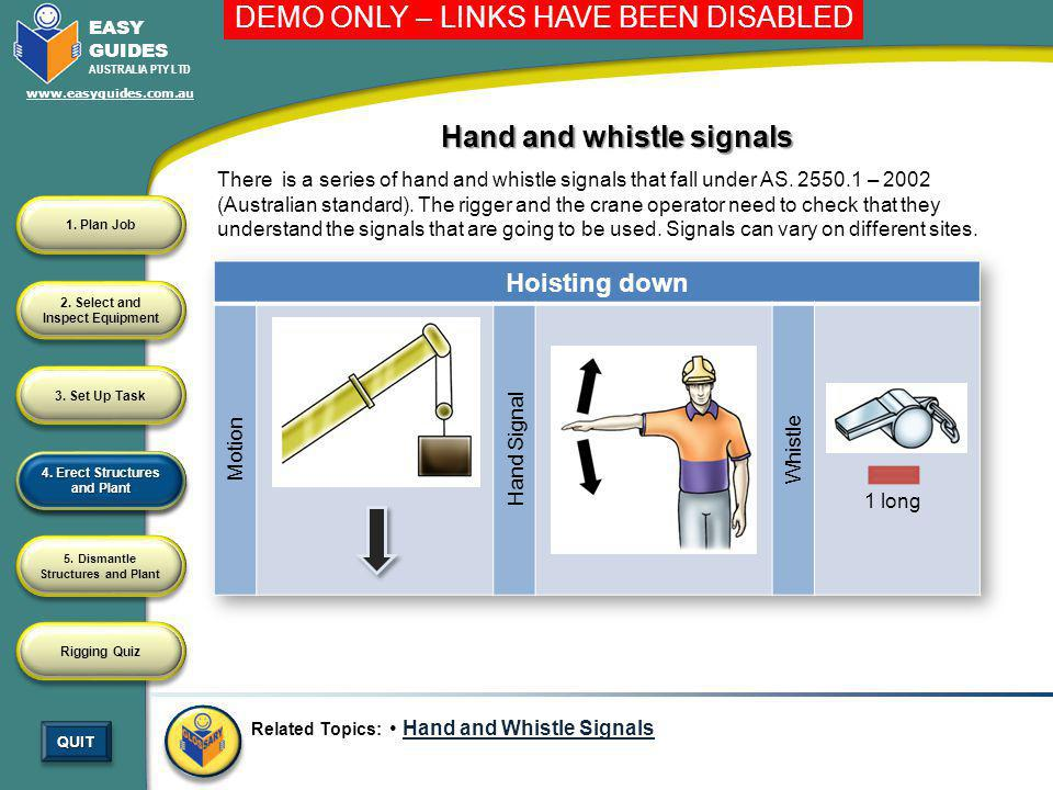 Hand and whistle signals 4. Erect Structures and Plant