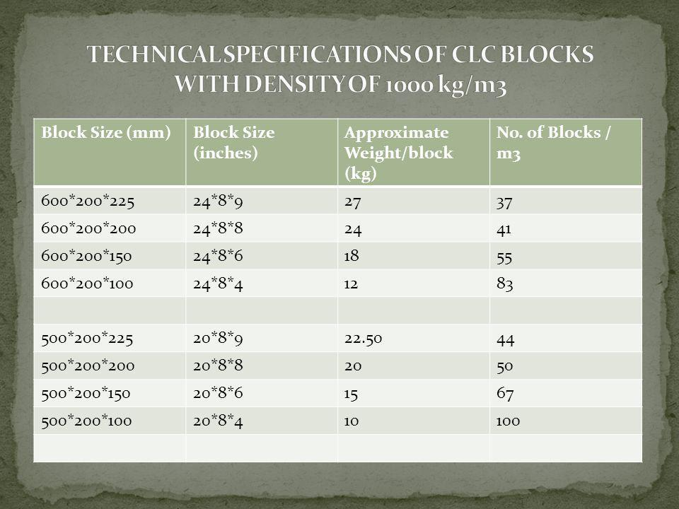 TECHNICAL SPECIFICATIONS OF CLC BLOCKS WITH DENSITY OF 1000 kg/m3