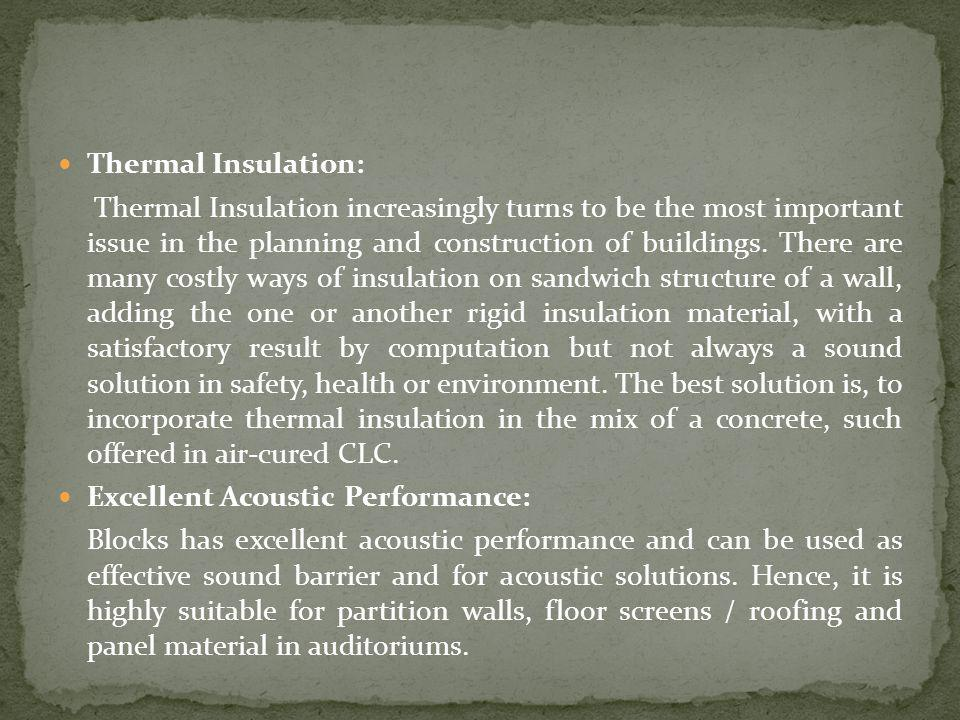 Thermal Insulation: