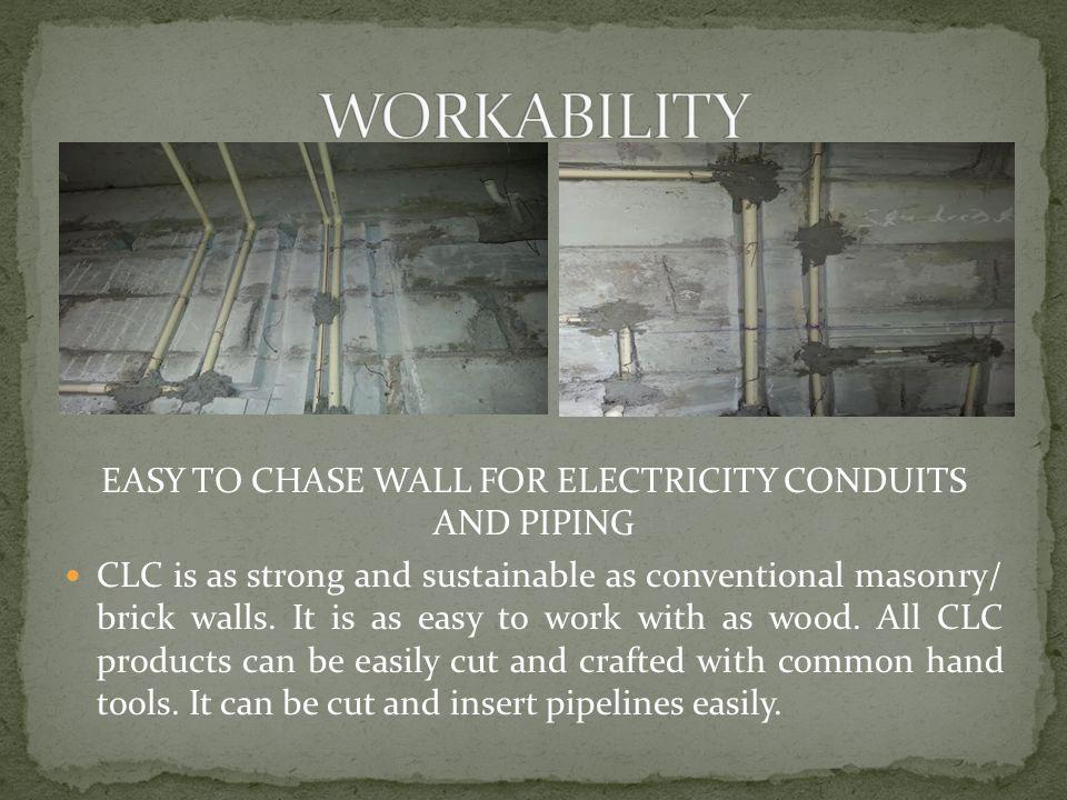 EASY TO CHASE WALL FOR ELECTRICITY CONDUITS AND PIPING
