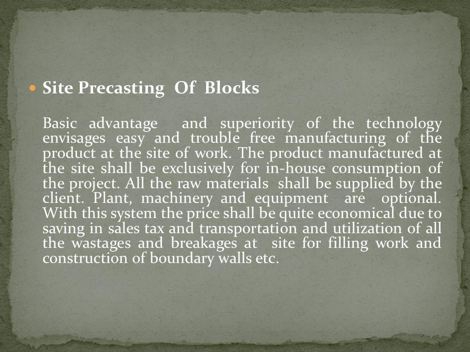 Site Precasting Of Blocks