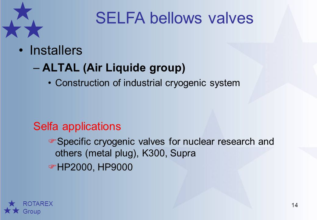 Installers ALTAL (Air Liquide group) Selfa applications