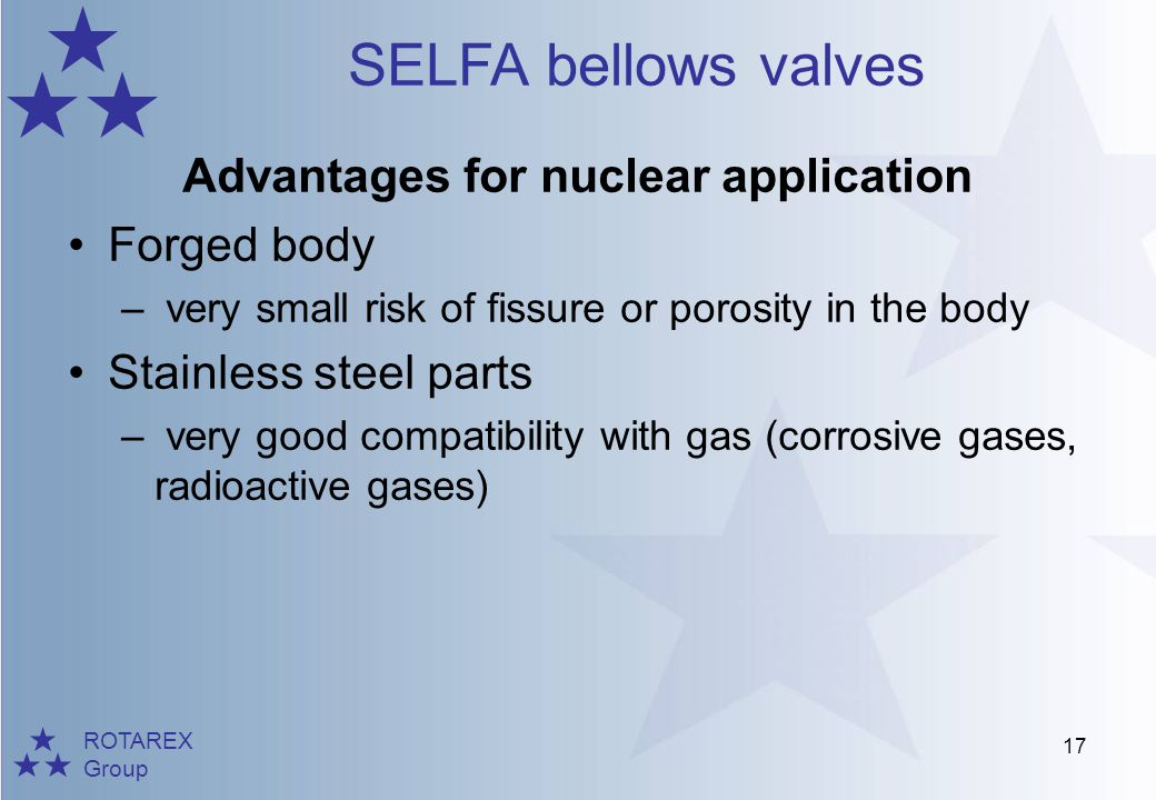 Advantages for nuclear application