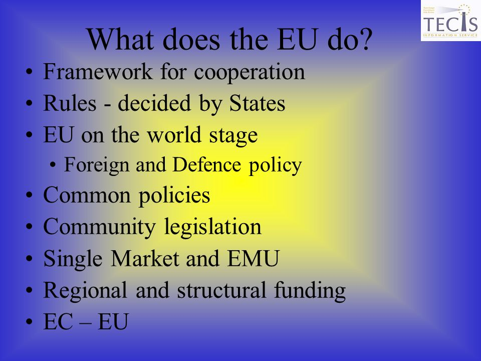 What does the EU do Framework for cooperation