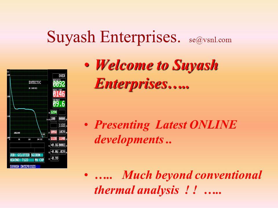 Suyash Enterprises. se@vsnl.com
