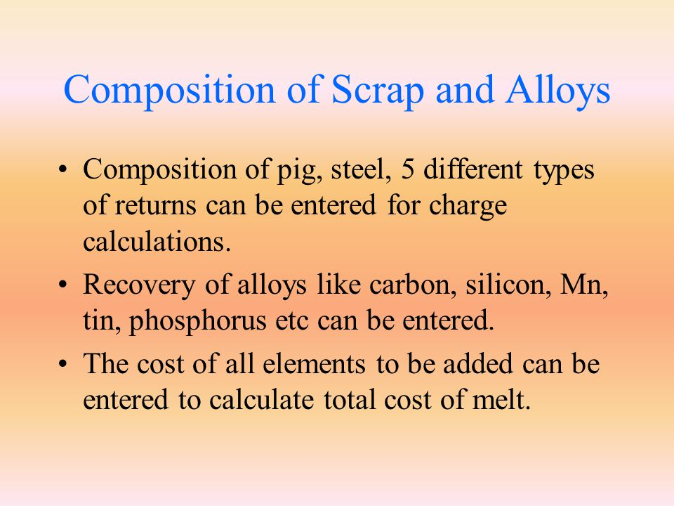 Composition of Scrap and Alloys