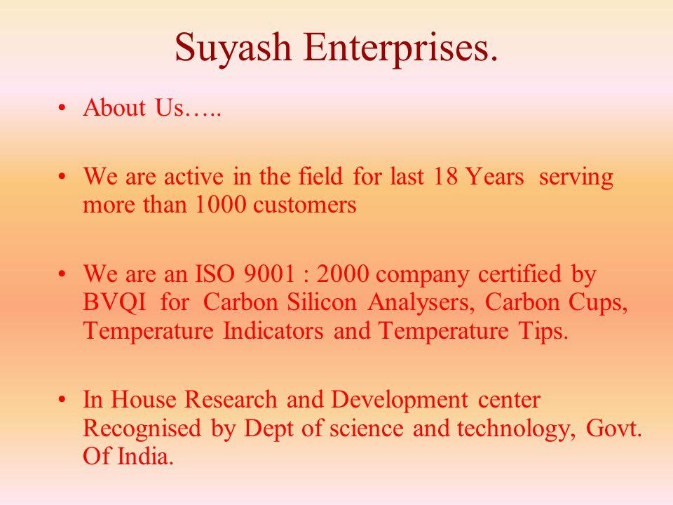 Suyash Enterprises. About Us…..