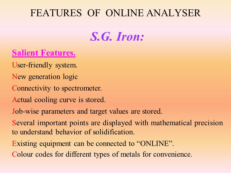 FEATURES OF ONLINE ANALYSER