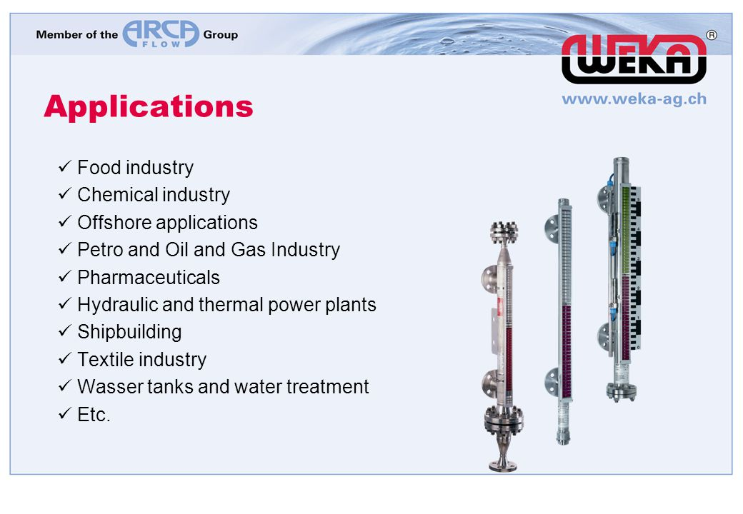 Applications Food industry Chemical industry Offshore applications