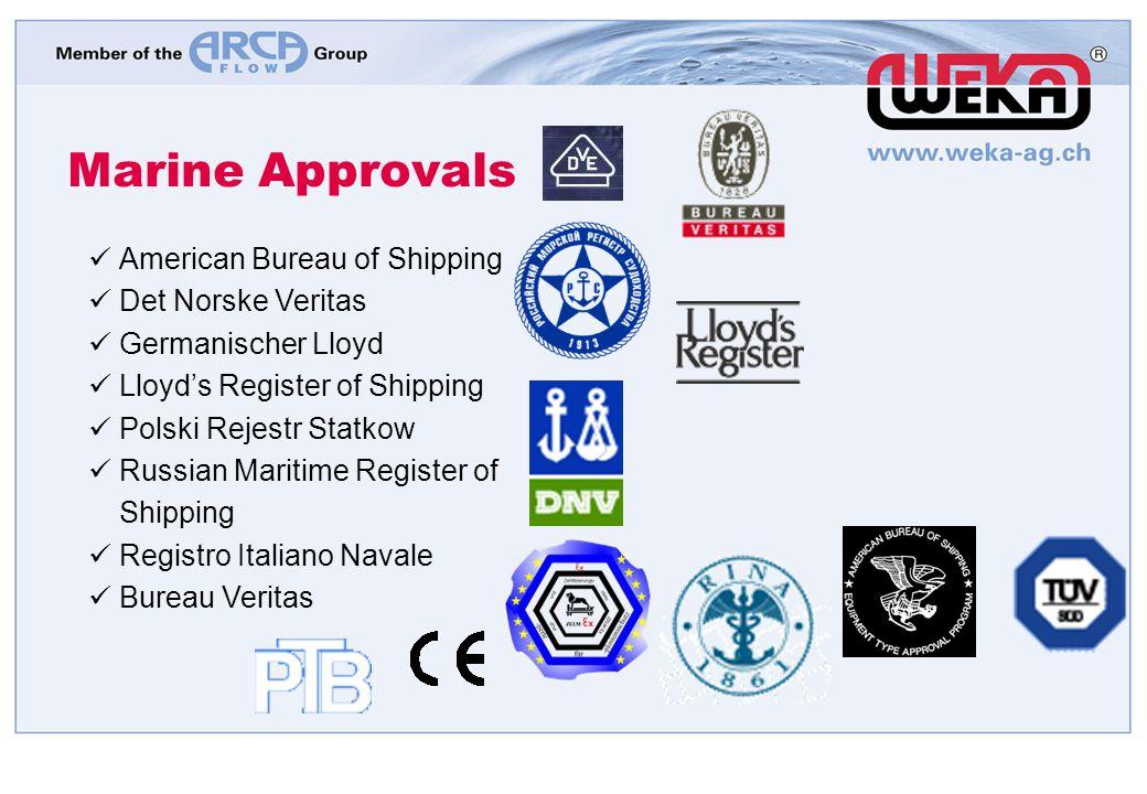 Marine Approvals American Bureau of Shipping Det Norske Veritas